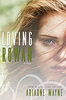 Loving Rowan (Friends Book 1) by [Wayne, Ariadne]