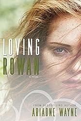 Loving Rowan (Friends Book 1)