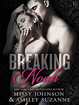 Breaking Noah by [Johnson, Missy, Suzanne, Ashley]
