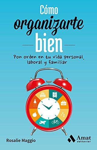 Amazon.com: Cómo organizarte bien: Pon orden en tu vida ...