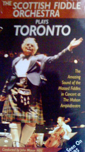 The Scottish Fiddle Orchestra Plays Toronto [VHS] Play Scottish Fiddle
