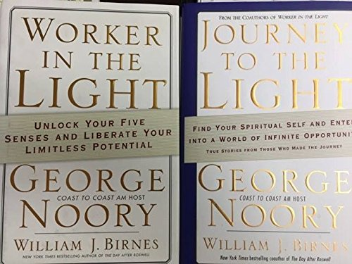 Two William J. Birnes and George Noory Hard Covers (Worker in the Light; Journey to the Light)