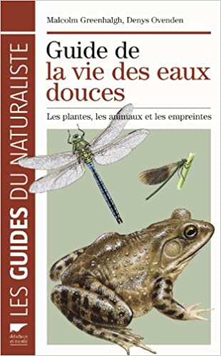 Télécharger en ligne Guide de la vie des eaux douces pdf, epub