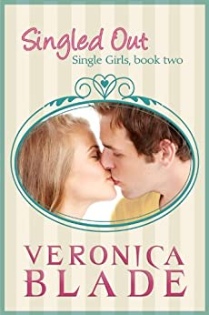 Singled Out (Single Girls Book 2) by [Blade, Veronica]