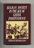 Balkan Society in the Age of Greek Independence, , 0389200247