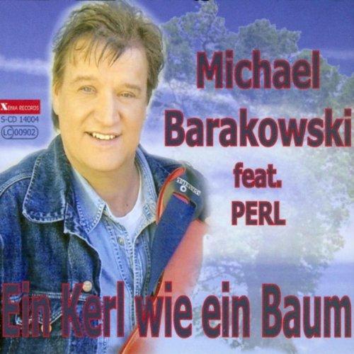ein kerl wie ein baum radio mix michael barakowski feat perl mp3 downloads. Black Bedroom Furniture Sets. Home Design Ideas