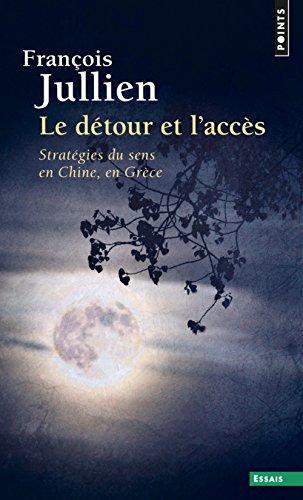 Acc D - D'Tour Et L'Acc's. Strat'gies Du Sens En Chine, En Gr'ce(le) (French Edition)