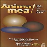 Anima Mea by Saint Mary's College Women's Choir (2005-01-25)