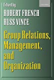 img - for Group Relations, Management, and Organization book / textbook / text book