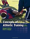 img - for By Ronald P. Pfeiffer - Concepts Of Athletic Training: 6th (sixth) Edition book / textbook / text book