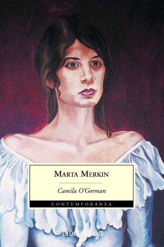 Descargar Libro Camila O' Gorman Marta Merkin