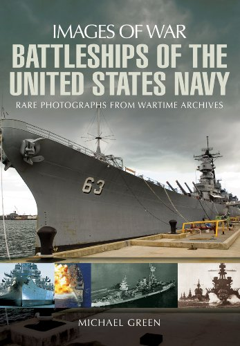 Battleships of the United States Navy: Rare Photographs from Wartime Archives (Images of (Us Aircraft Carrier Fleet)
