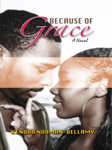 Because of Grace (For Love and Grace Series #2) PDF Text fb2 ebook