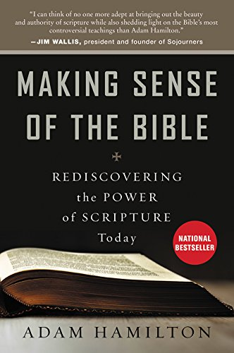 Making Sense of the Bible: Rediscovering the Power of Scripture - Mall Hamilton