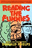 Reading the Funnies, Donald Phelps, 1560973684