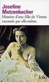 Josefine Mutzenbacher : histoire d'une fille de Vienne racontée par elle-même, Anonyme