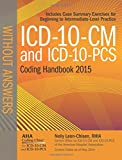 The ICD-10-CM and ICD-10-PCS Coding Handbook is the only guide published in collaboration with the Central Office on ICD-10-CM/PCS of the American Hospital Association.Handbook content reflects 2014 versions of the Official Guidelines for Coding and ...