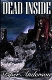 Dead Inside, Piper Anderson, 0615872298
