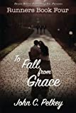 img - for To Fall From Grace (Runners) (Volume 4) book / textbook / text book