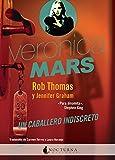 Verónica Mars: Un caballero indiscreto