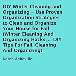 DIY Winter Cleaning and Organizing
