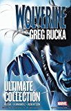 Wolverine By Greg Rucka: Ultimate Collection (Wolverine (2003-2009))