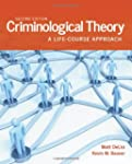 Criminological Theory: A Life-Course...