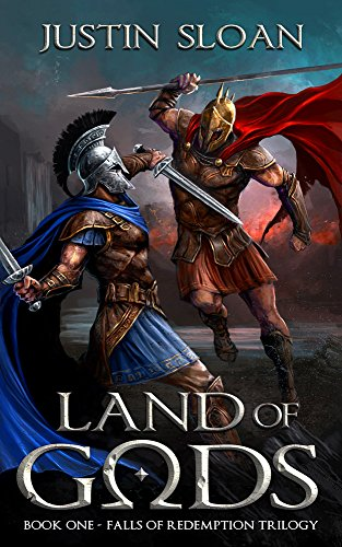 Land of Gods: An Epic Fantasy Tale of Love, Lust, and Loss. (Falls of Redemption Book 1) by [Sloan, Justin]