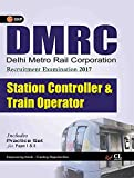 DMRC Station Controller & Train Operator (Includes Practice Paper)