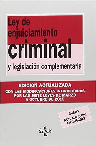 Ley De Enjuiciamiento Criminal: Y Legislación Complementaria Descargar PDF
