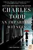 An Impartial Witness: A Bess Crawford Mystery (Bess Crawford Mysteries) by  Charles Todd in stock, buy online here