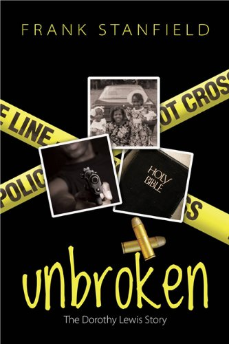 Unbroken: The Dorothy Lewis Story by Kingstone Media