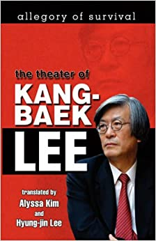 Book Allegory of Survival: The Theater of Kang-Baek Lee
