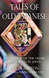 Tales of Old Japanese