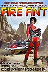 Fire Ant by Jonathan P. Brazee, Semper Fi