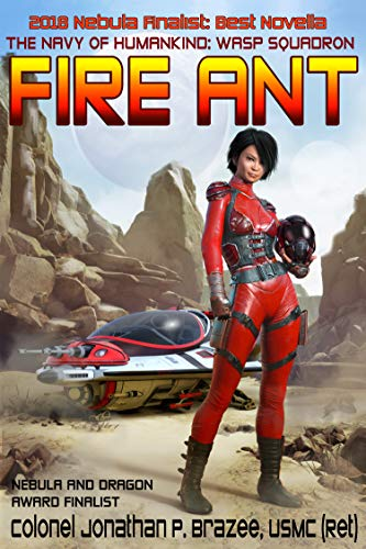 Fire Ant (The Navy of Humanity:  Wasp Squadron Book 1) (The Best Roach Bait)