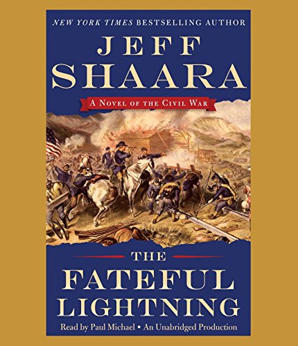The Fateful Lightning: A Novel of the Civil War by Random House Audio