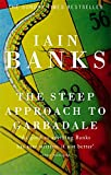 Front cover for the book The Steep Approach to Garbadale by Iain Banks