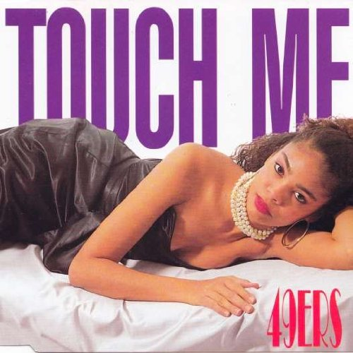 49ers - 49ers - Touch Me - Bcm Records - Bcm 20370 - Zortam Music