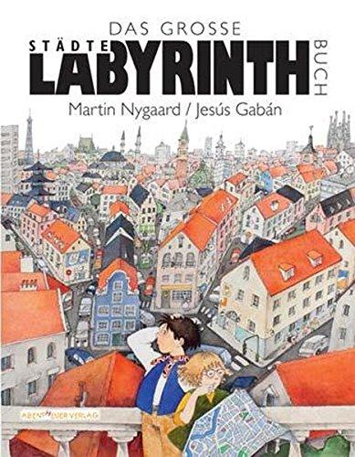 Das Große Städte Labyrinthbuch