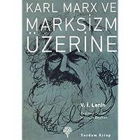 KARL MARX VE MARKSİZM ÜZERİNE