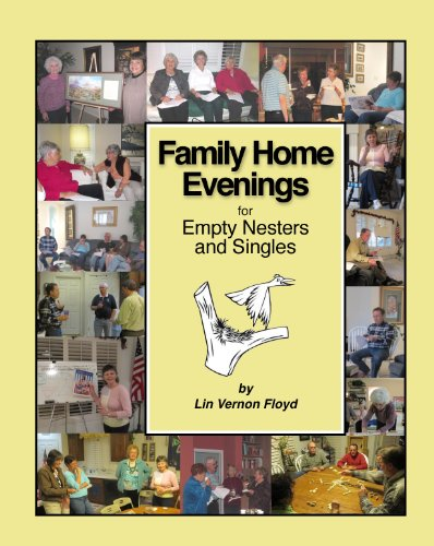 Family Home Evening for Empty Nesters and Singles