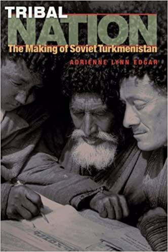Amazon com: Tribal Nation: The Making of Soviet Turkmenistan