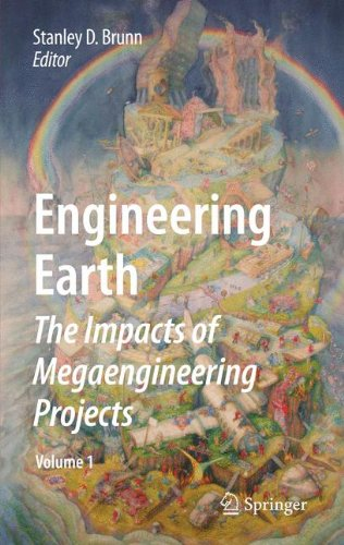 Engineering Earth: The Impacts of Megaengineering Projects ()