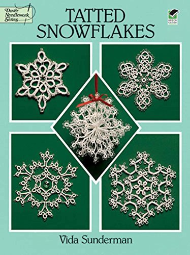 - Tatted Snowflakes (Dover Knitting, Crochet, Tatting, Lace)