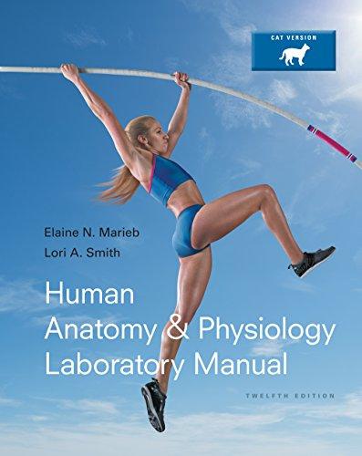 Human Anatomy & Physiology Laboratory Manual, Cat Version (12th Edition) Pdf