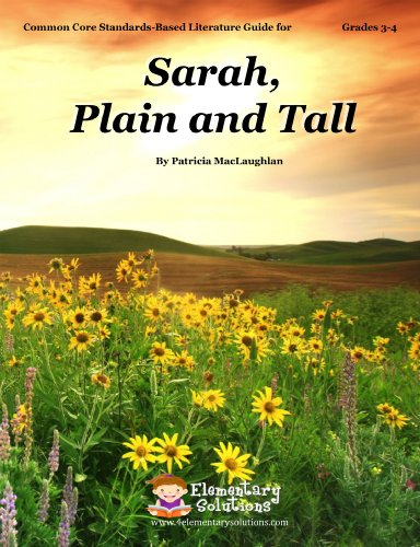 Sarah, Plain and Tall Teaching Guide - complete lesson unit for teaching the novel Sarah Plain and Tall by Patricia MacL
