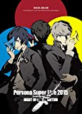 Persona - Super Live 2015 In Nihon Budokan Night Of The Phantom [Japan BD] LNXM-1112