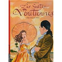 SUITES VÉNITIENNES T06 (LES) : L'ÎLE SOUS LE VENT