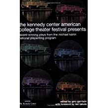 Kennedy Center Presents: Award-Winning Plays from the American College Theater Festival Jan 1, 2006